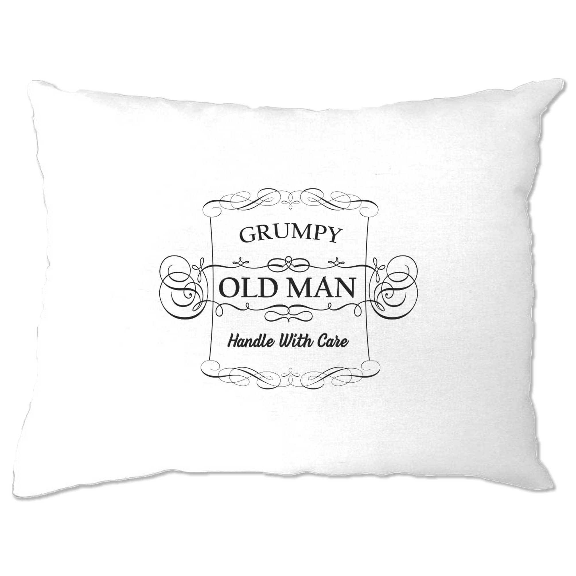Father's Day Novelty Pillow Case Grumpy Old Man Slogan