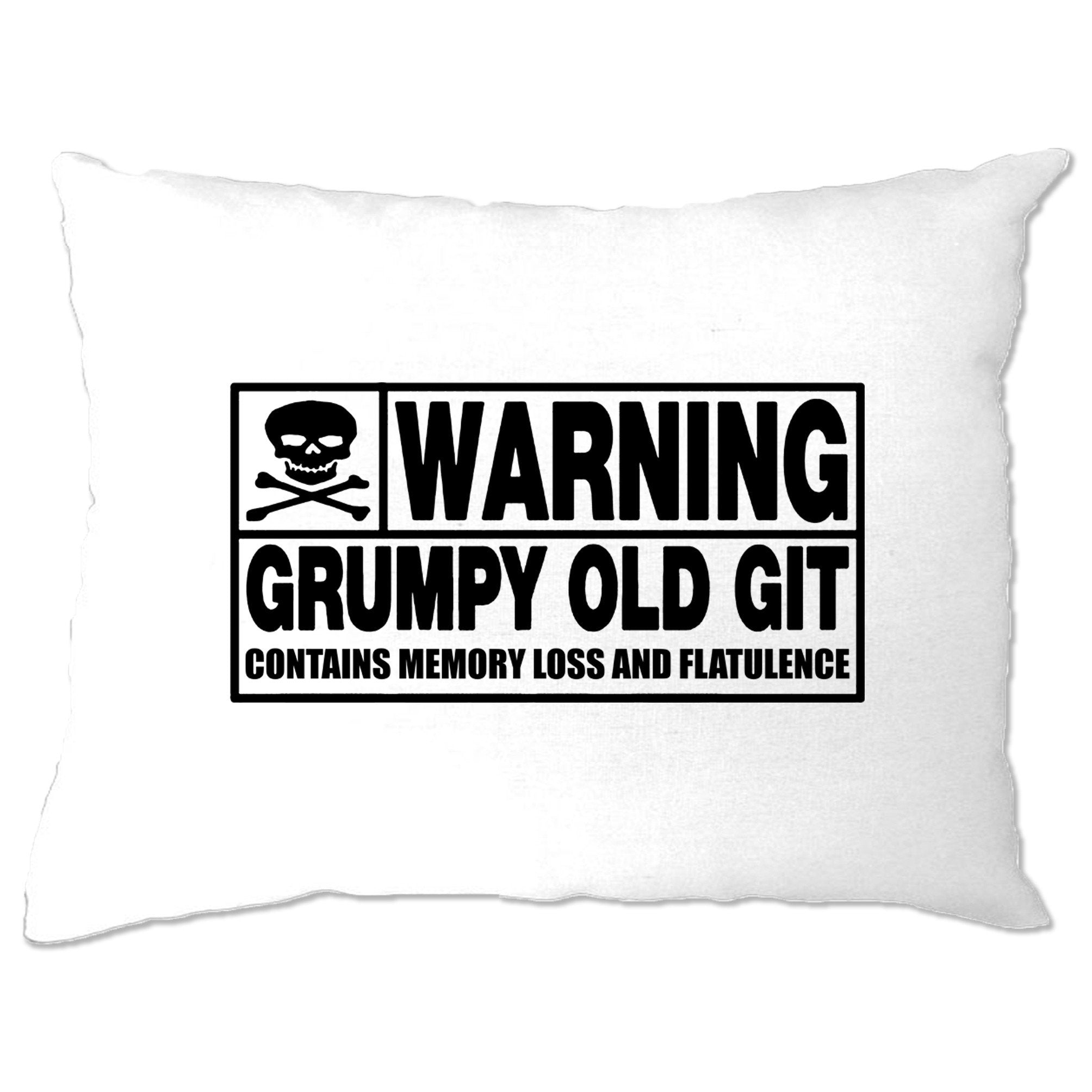 Novelty Pillow Case Warning, Grumpy Old Git Slogan Joke