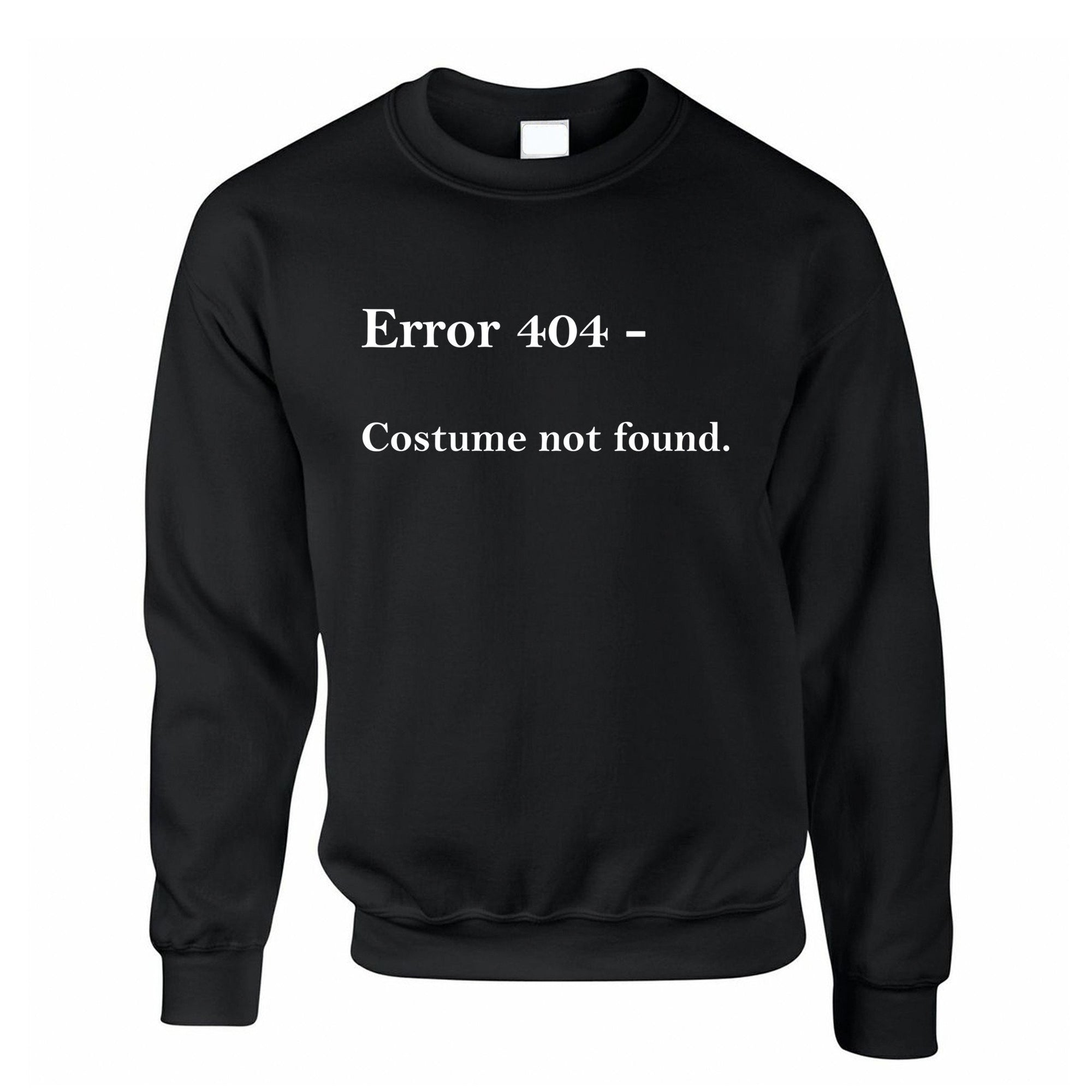 Nerdy Halloween Jumper Error 404, Costume Not Found Sweatshirt Sweater