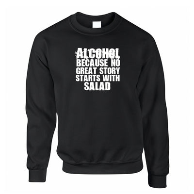Novelty Jumper No Great Story Starts With Salad Sweatshirt Sweater