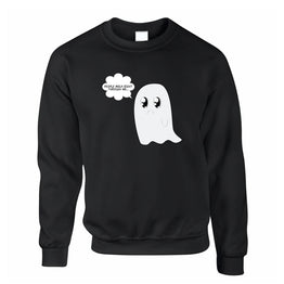 Cute Ghost Sweatshirt Jumper People Walk Right Through Me Joke
