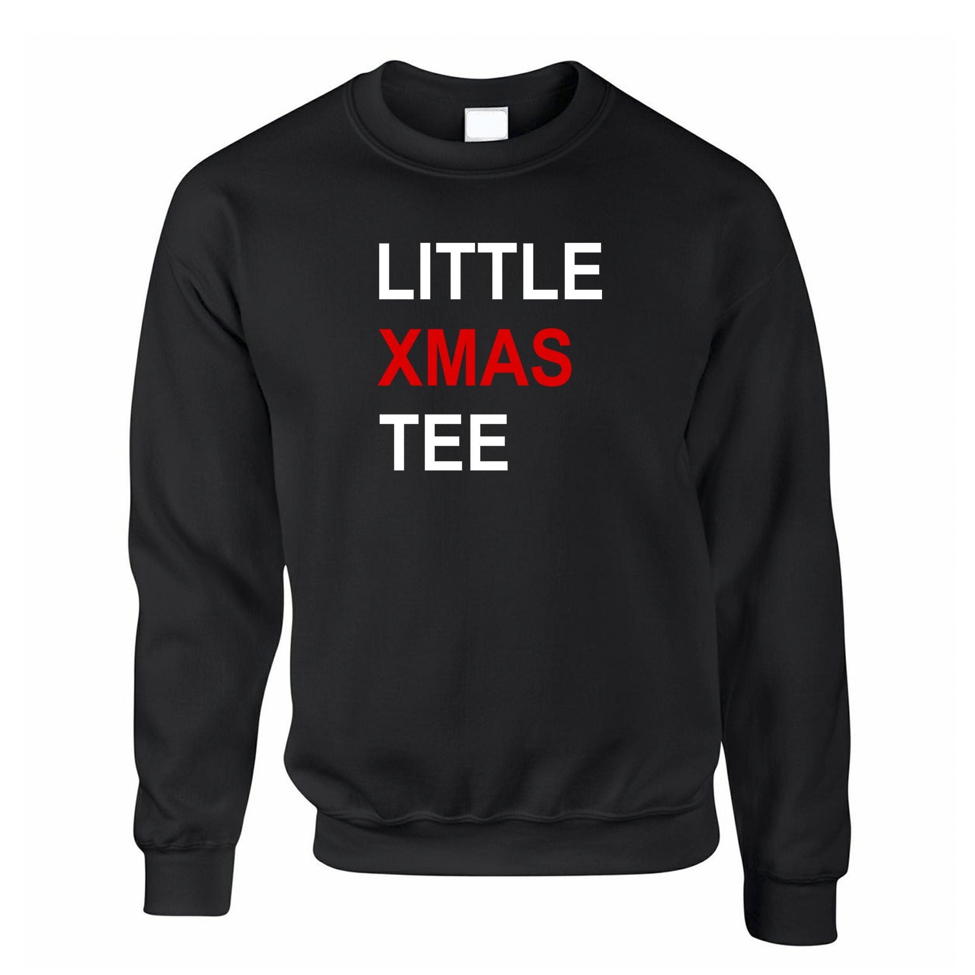 Novelty Christmas Jumper Little Xmas Tee Pun Sweatshirt Sweater