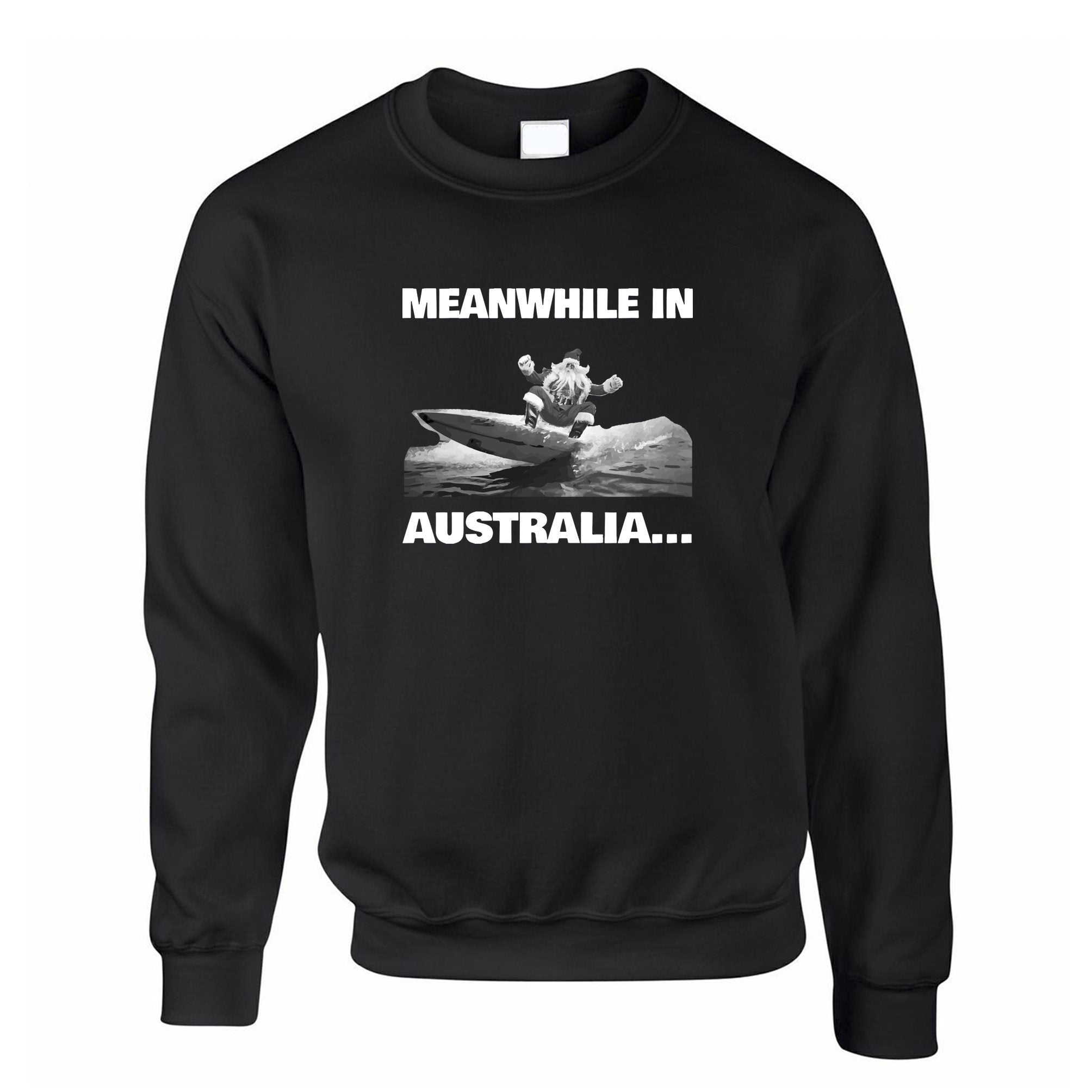 Novelty Christmas Jumper Meanwhile in Australia Santa Sweatshirt
