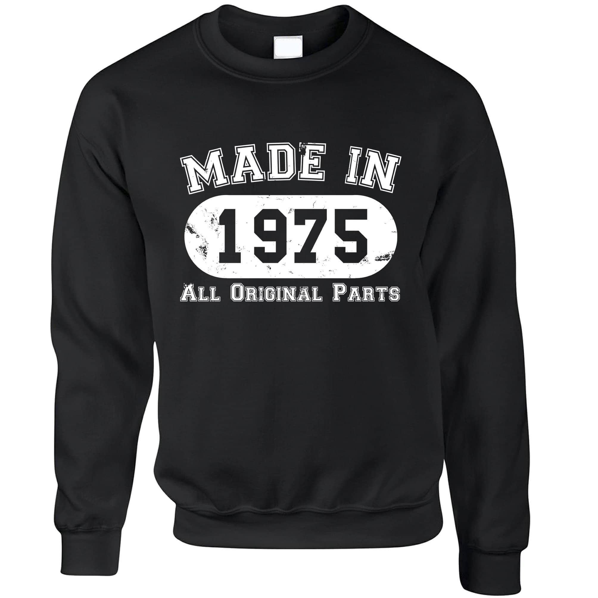 Made in 1975 All Original Parts Sweatshirt Jumper [Distressed]