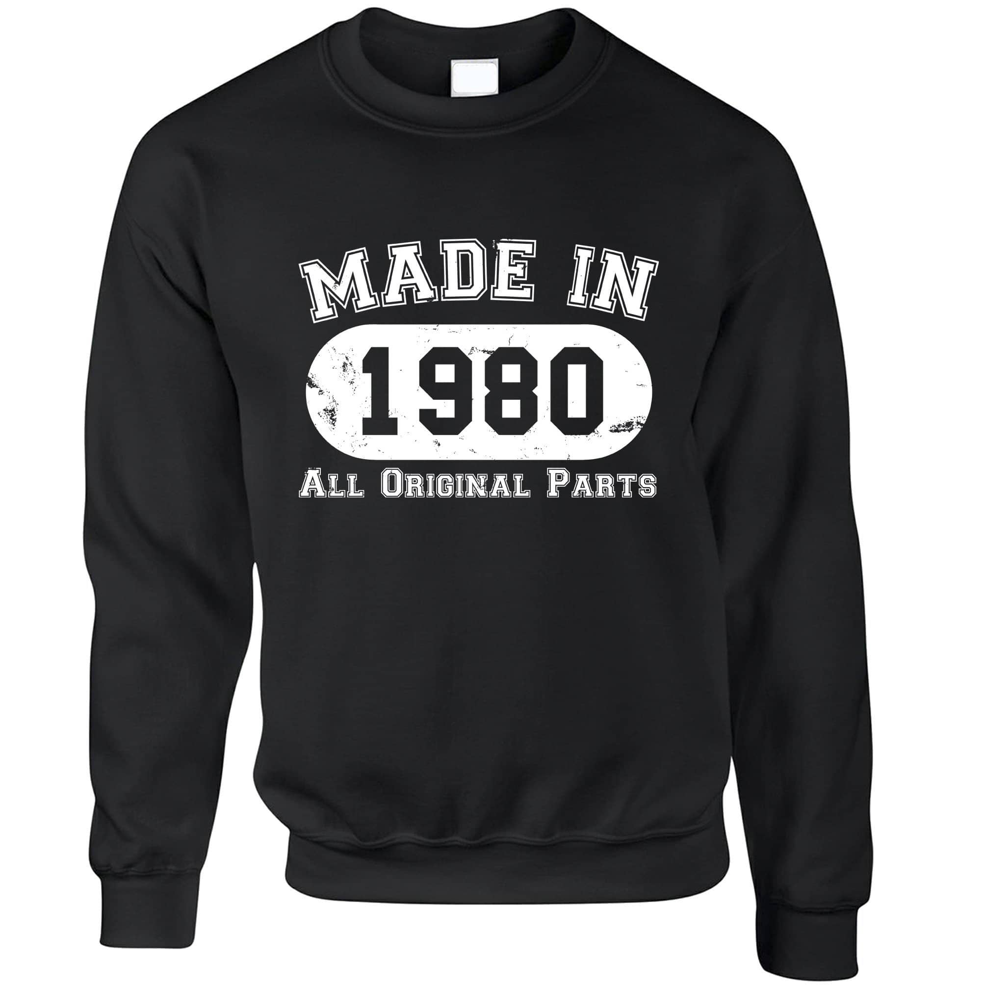 Made in 1980 All Original Parts Sweatshirt Jumper [Distressed]