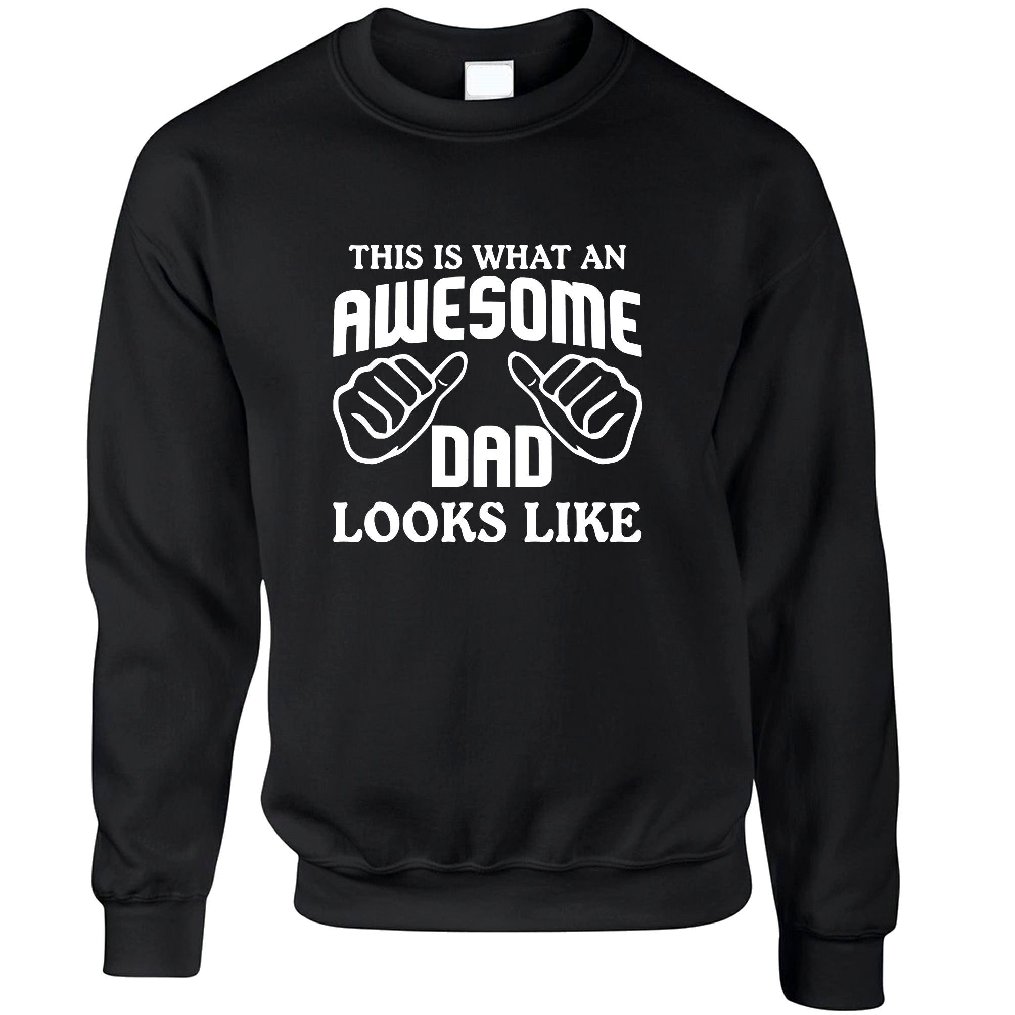 What An Awesome Dad Looks Like Jumper Sweatshirt Sweater