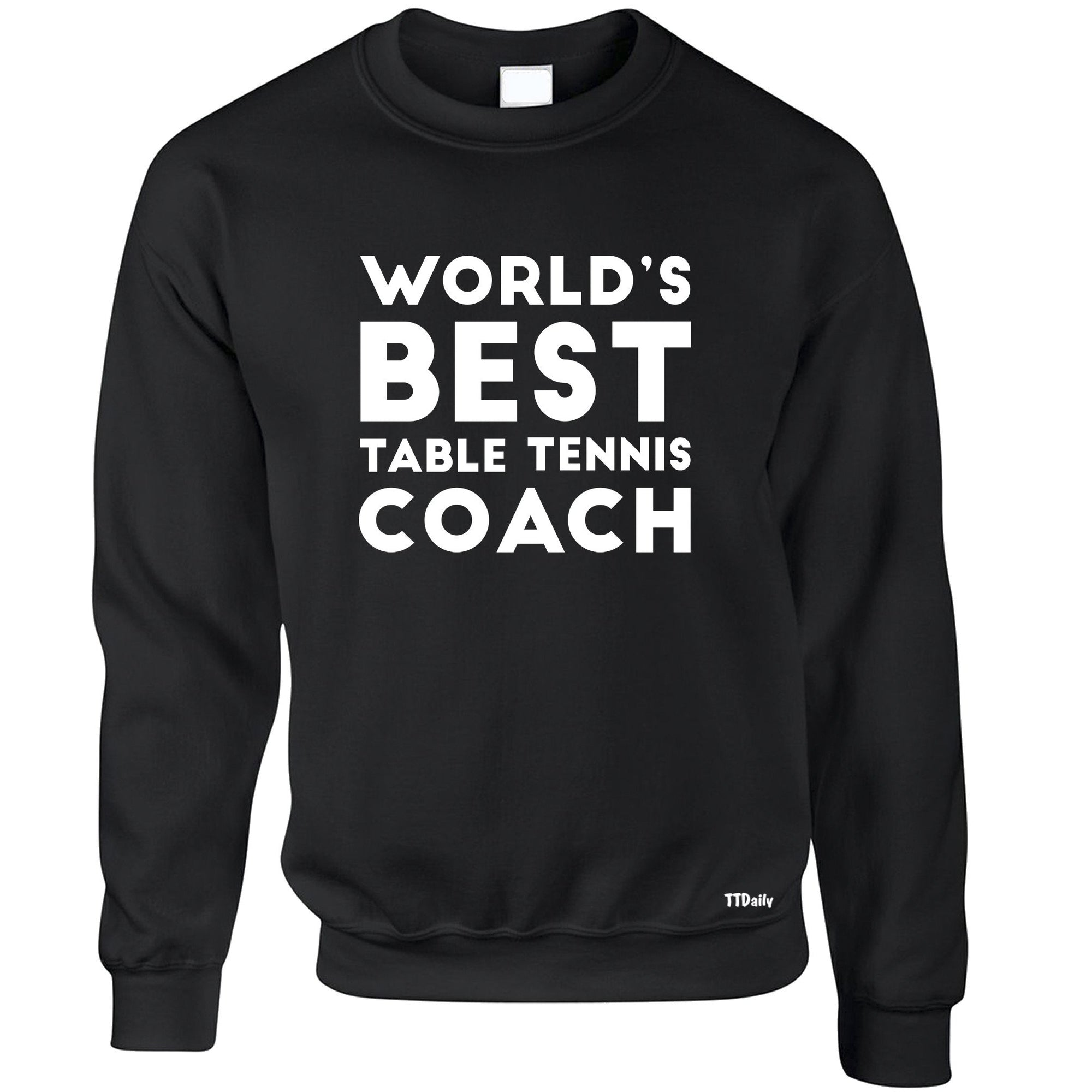 Table Tennis Jumper Worlds Best Coach Sweatshirt Sweater