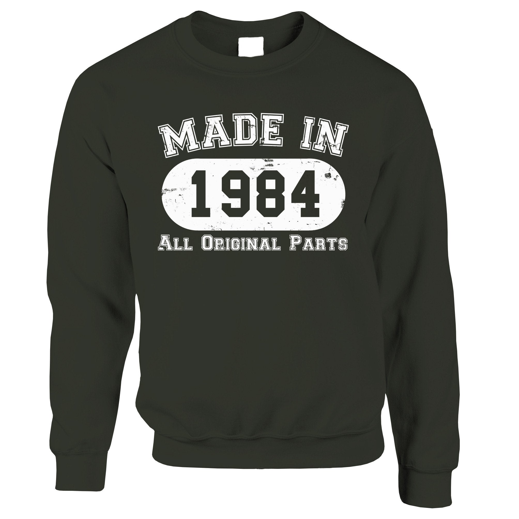 Made in 1984 All Original Parts Sweatshirt Jumper [Distressed]