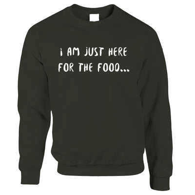Novelty Jumper I'm Just Here For The Food Slogan Sweatshirt Sweater
