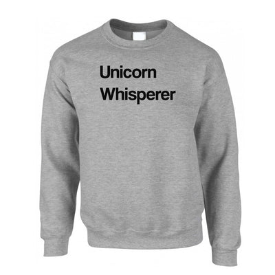 Novelty Mythical Jumper Unicorn Whisperer Sweatshirt Sweater
