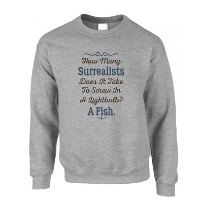Joke Jumper How Many Surrealists To Screw Lightbulb Sweatshirt Sweater