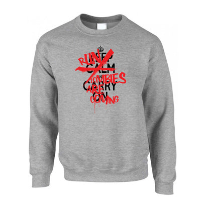 Keep Calm & Carry On | Run, Zombies Are Coming Jumper Sweatshirt