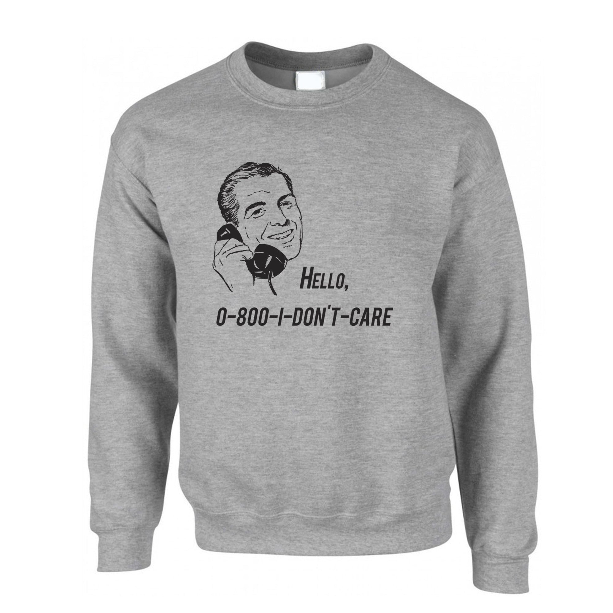 Novelty Jumper Hello, 0800 I Don't Care 1950s Slogan Sweatshirt Sweater