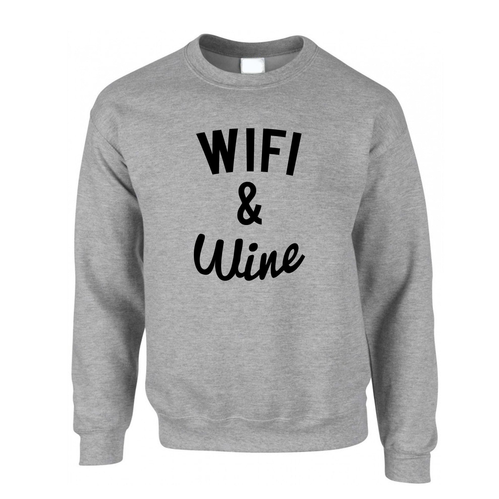 Novelty Jumper Wifi And Wine Makes Everything Fine Sweatshirt Sweater
