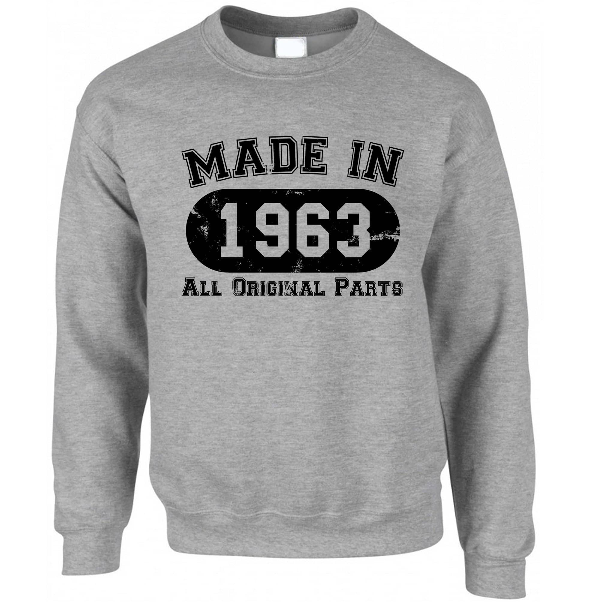 Made in 1963 All Original Parts Sweatshirt Jumper [Distressed]