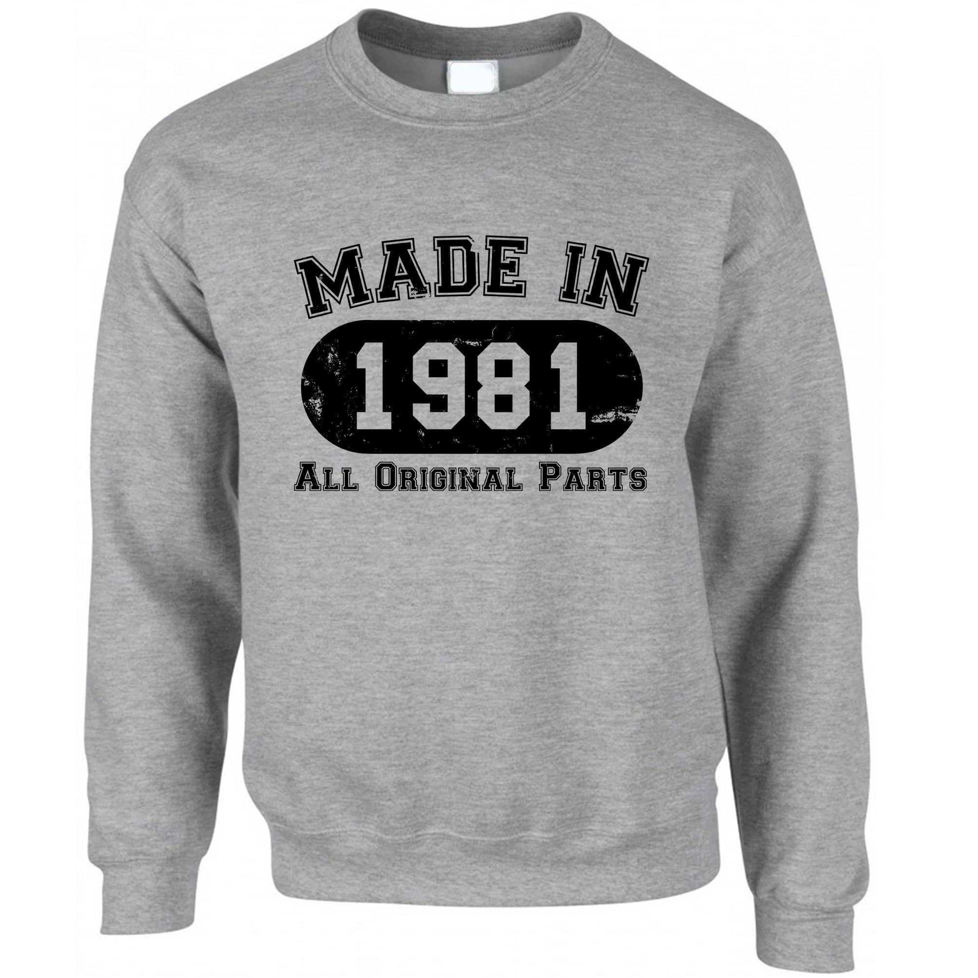 Made in 1981 All Original Parts Sweatshirt Jumper [Distressed]