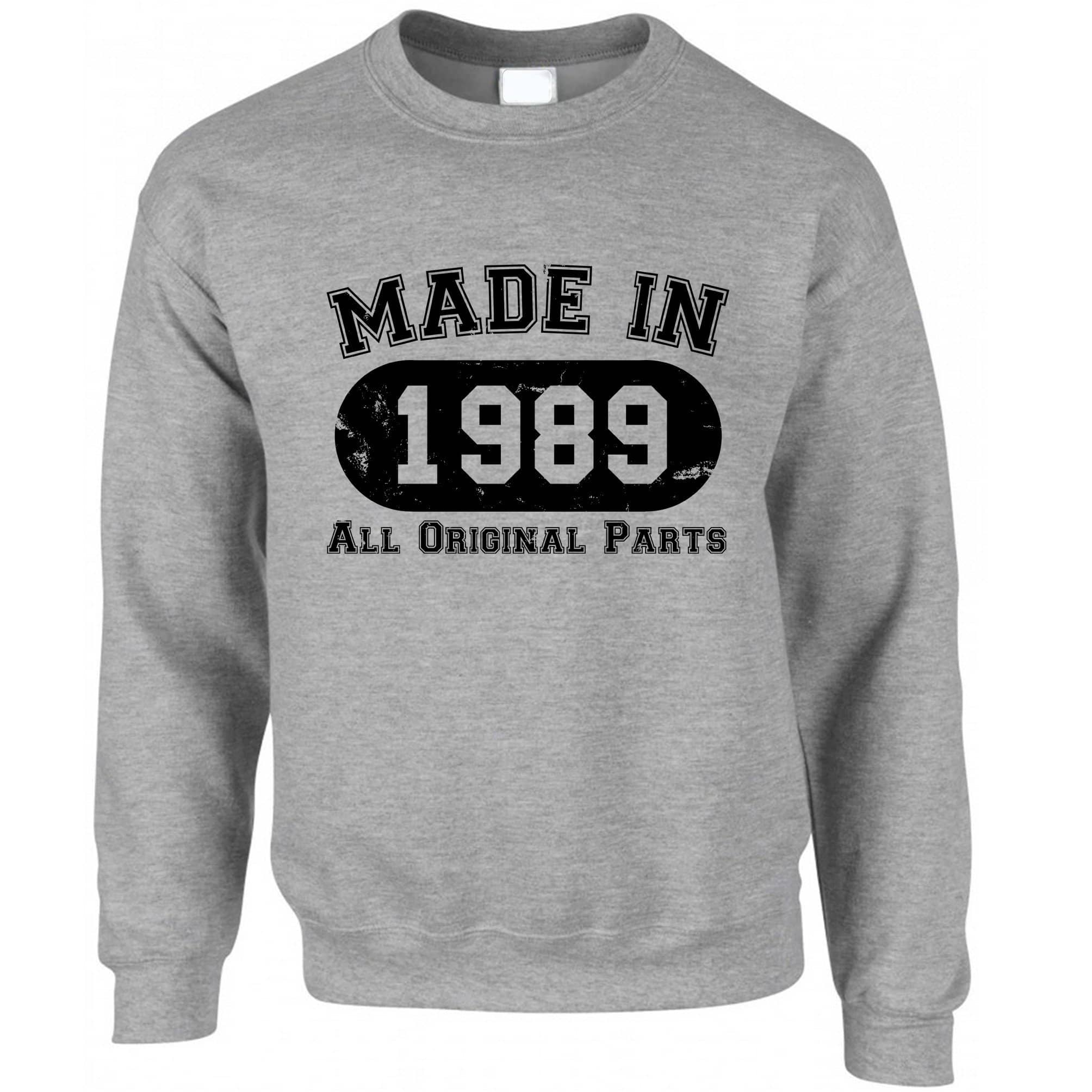 Made in 1989 All Original Parts Sweatshirt Jumper [Distressed]