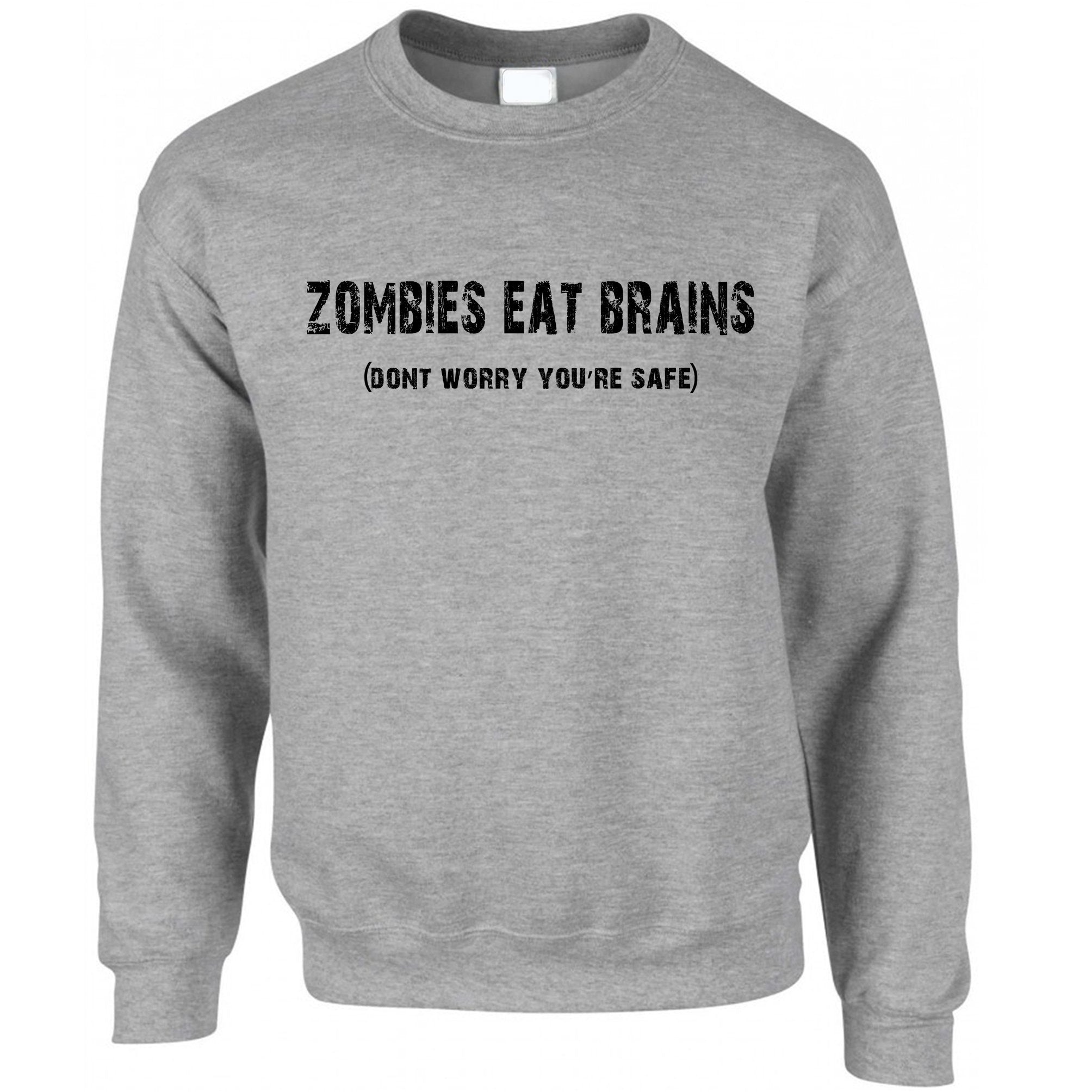 Halloween Jumper Zombies Eat Brains, You're Safe Sweatshirt Sweater