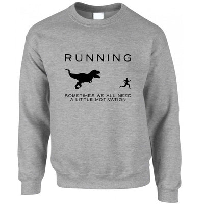 Running Jumper Just Need Motivation T-Rex Sweatshirt Sweater