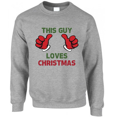 Novelty Christmas Sweatshirt This Guy Loves Christmas