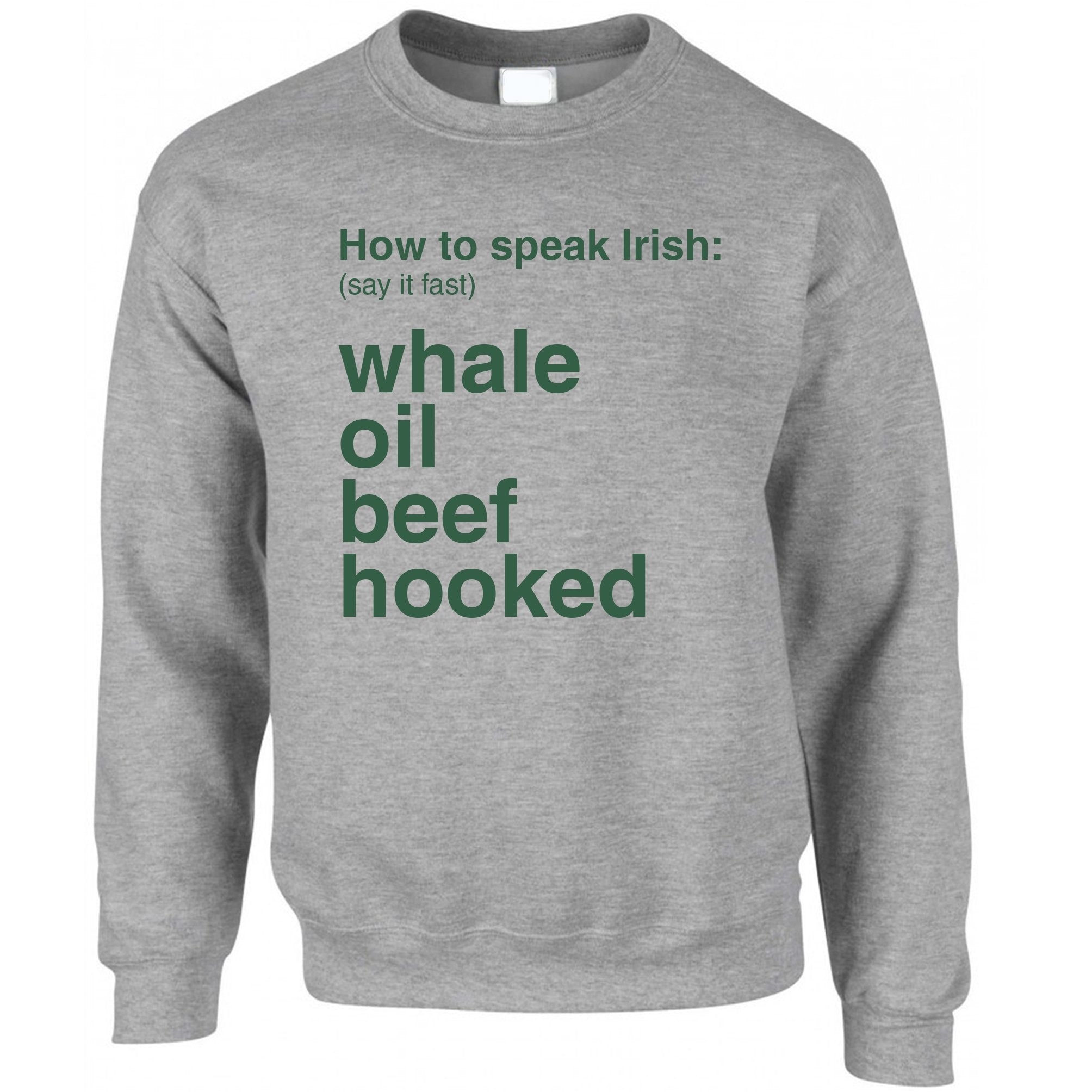 St. Patricks Jumper How To Speak Irish Sweatshirt Sweater