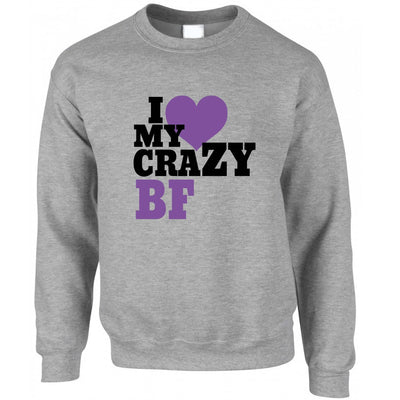 Fun Couples Jumper I Love My Crazy Boyfriend Sweatshirt Sweater