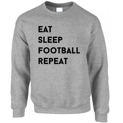 Sports Jumper Eat, Sleep, Football, Repeat Slogan Sweatshirt Sweater