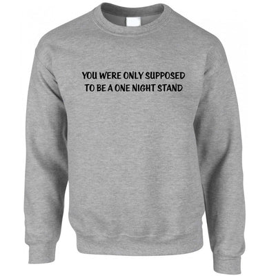 Valentine's Jumper A One Night Stand Sweatshirt Sweater