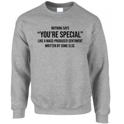 Valentines Day Sweatshirt You're Special Text