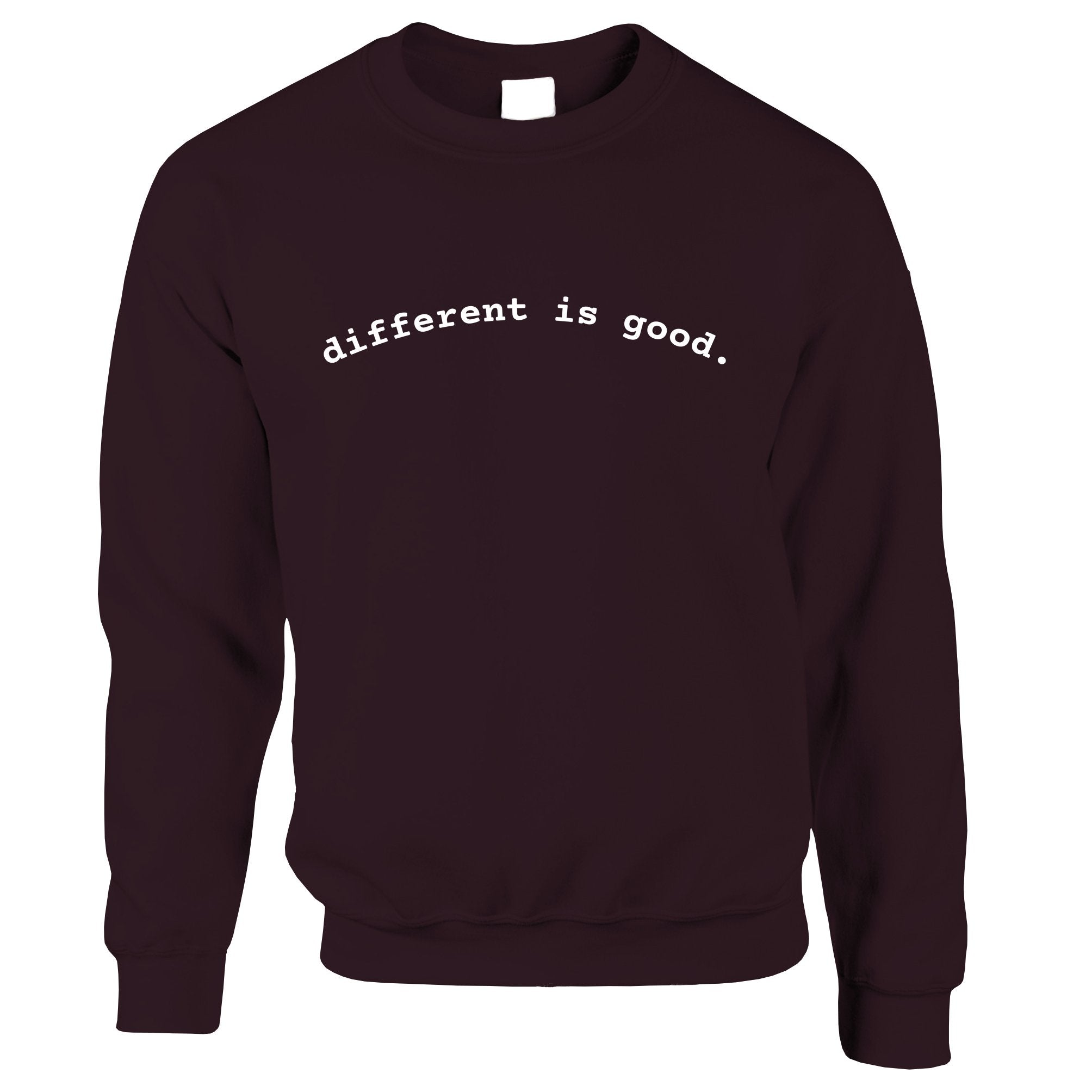 Novelty Slogan Jumper Different Is Good Sweatshirt Sweater