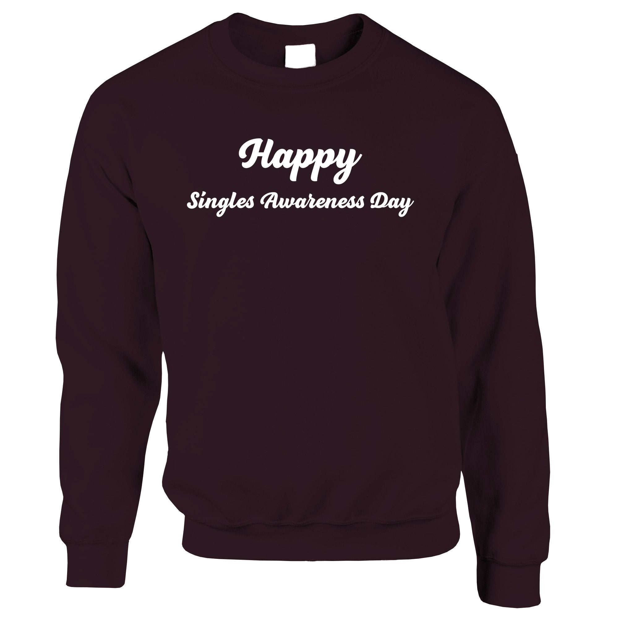 Joke Valentine's Day Jumper Singles Awareness Day Sweatshirt Sweater