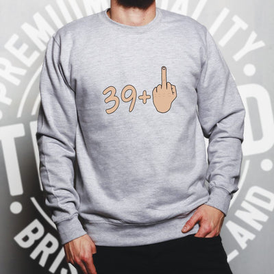 40th Birthday Jumper 39 plus 1 gesture Sweatshirt Sweater
