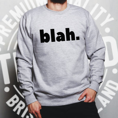 Sassy Rude Jumper Blah. Novelty Slogan Sweatshirt Sweater
