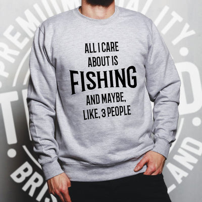 Joke Jumper All I Care About Is Fishing And 3 People Sweatshirt Sweater