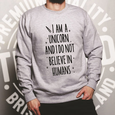 I'm A Unicorn Jumper I Don't Believe In Humans Sweatshirt Sweater