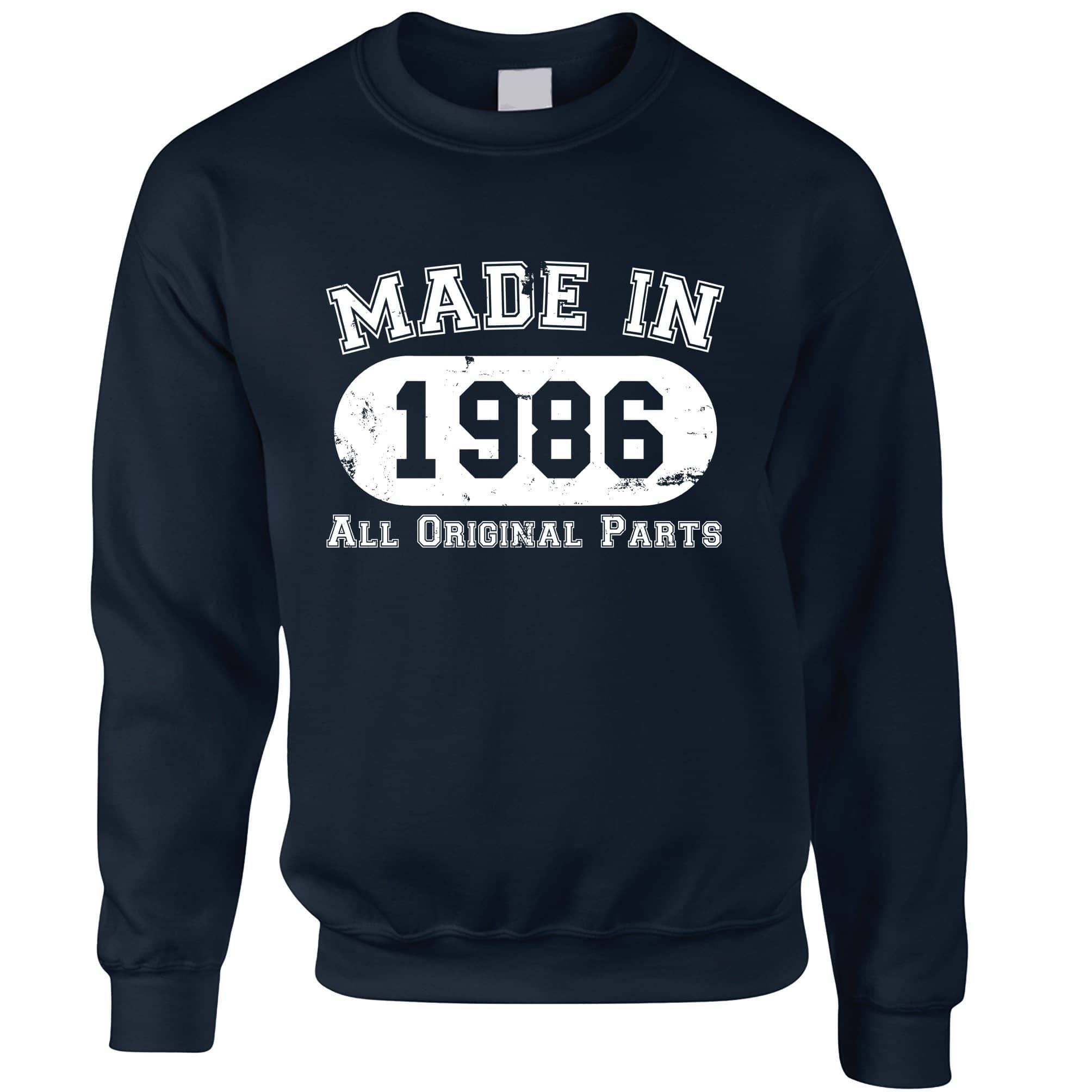 Made in 1986 All Original Parts Sweatshirt Jumper [Distressed]