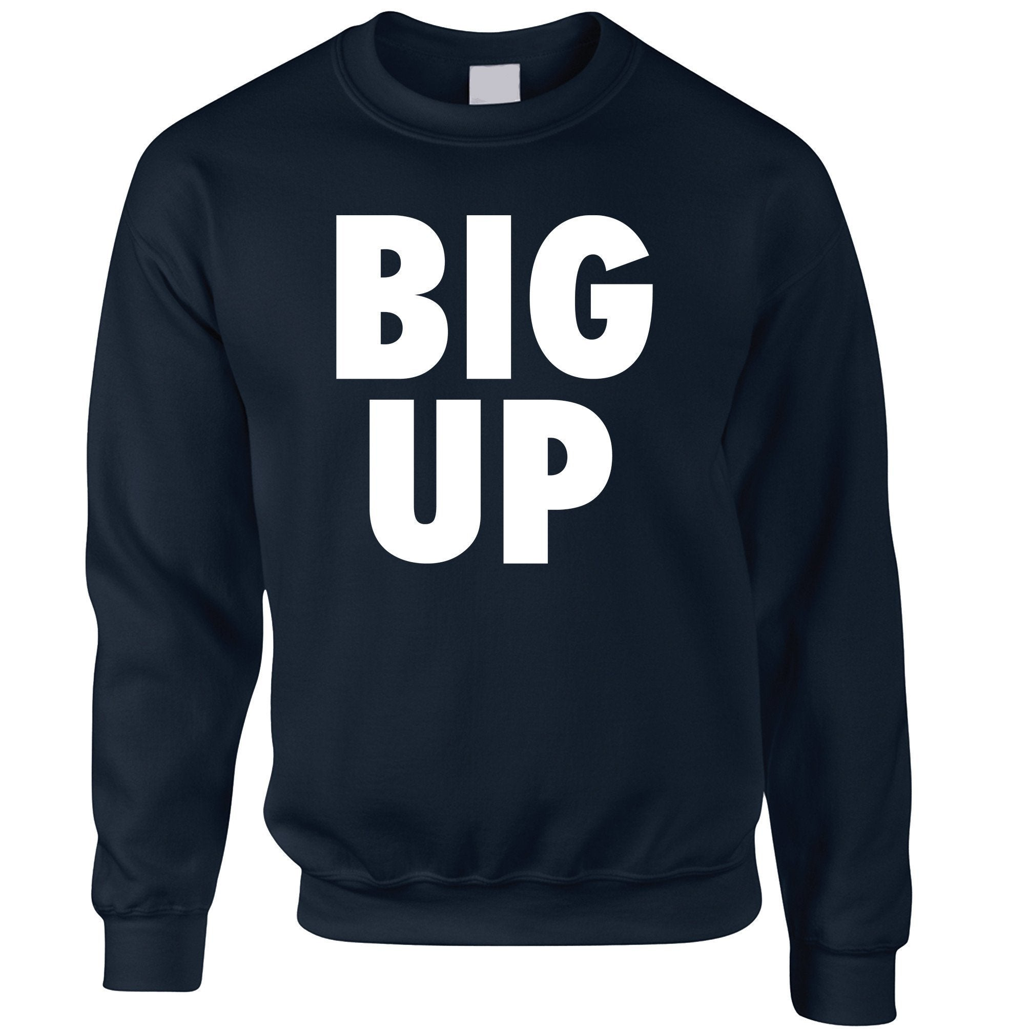 Streetwear Slogan Jumper Big Up Text Sweatshirt Sweater