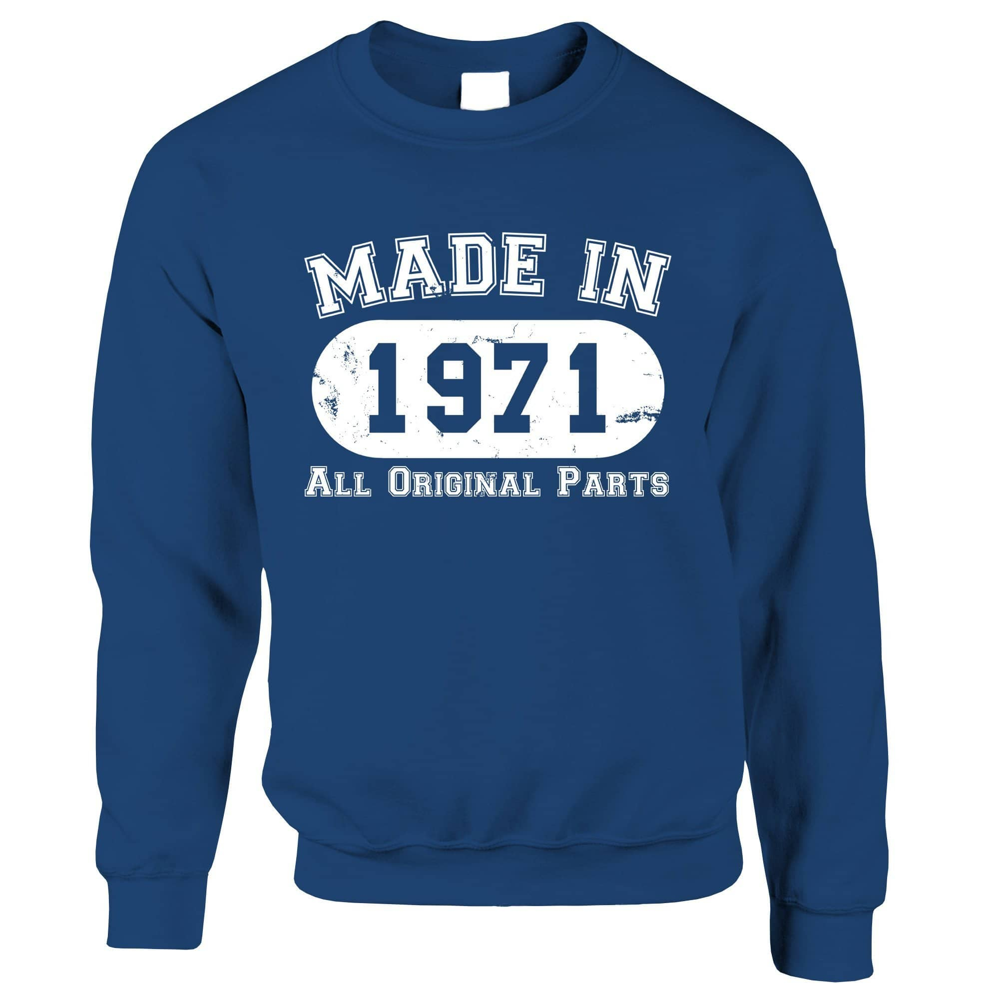 Made in 1971 All Original Parts Sweatshirt Jumper [Distressed]