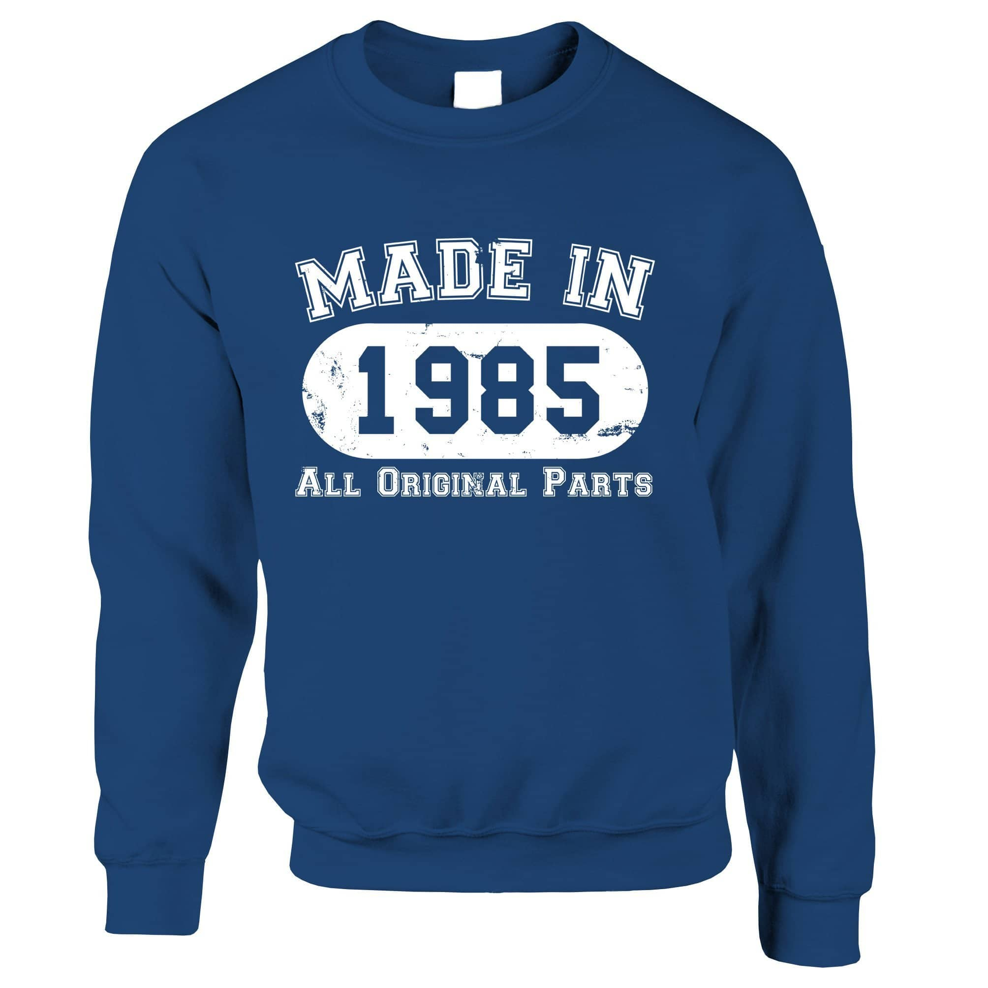 Made in 1985 All Original Parts Sweatshirt Jumper [Distressed]