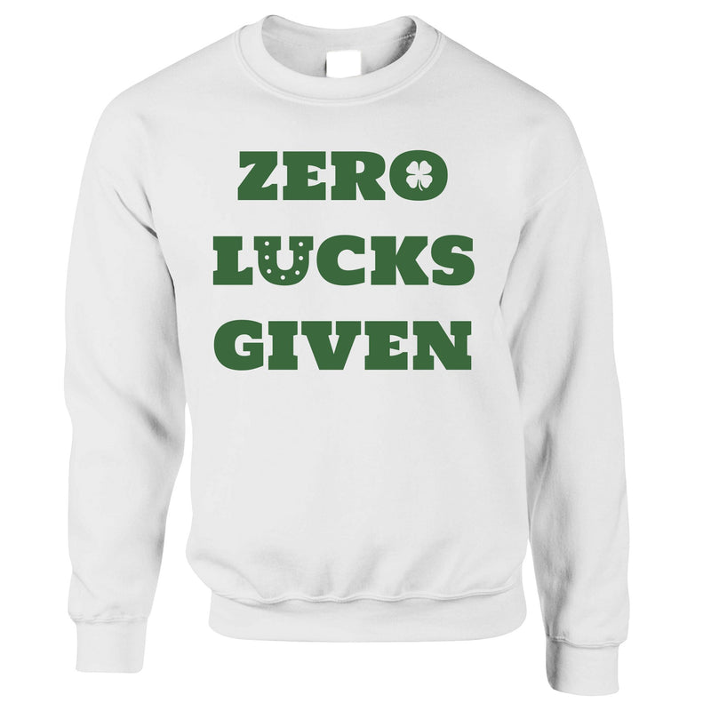St. Patricks Sweatshirt No Lucks Given Slogan
