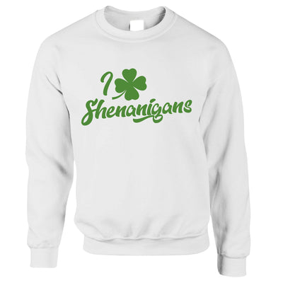 Novelty St Patricks Day Jumper I Love Shenanigans Sweatshirt Sweater