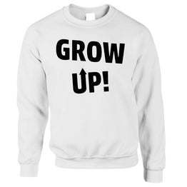 Immature Sweatshirt Grow Up Arrow Slogan