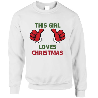 Novelty Christmas Sweatshirt This Girl Loves Christmas