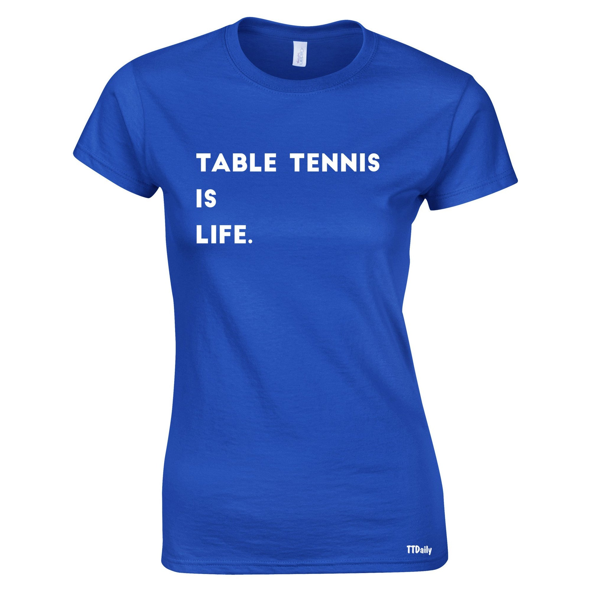Table Tennis Is Life Womens TShirt