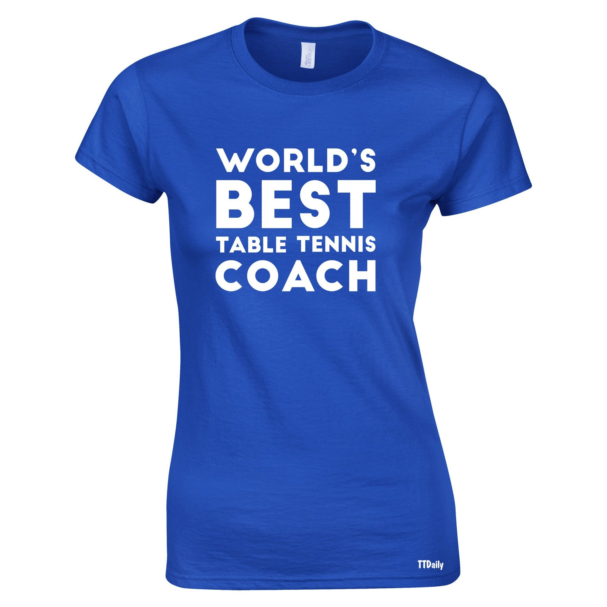 Table Tennis Womens T Shirt Worlds Best Coach