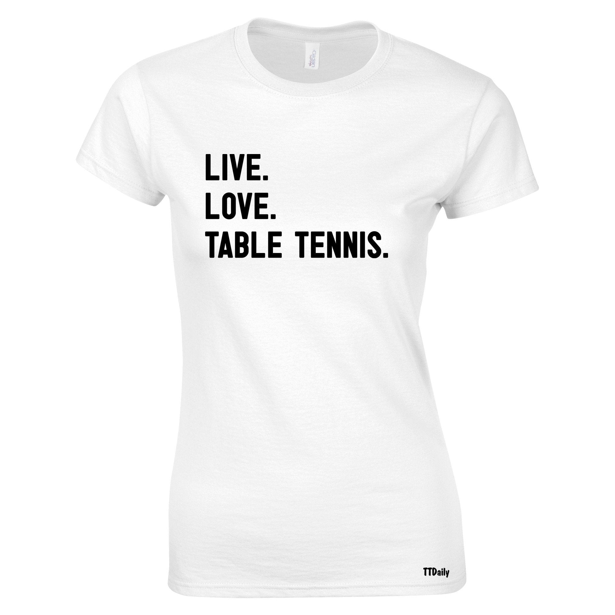 Live Love Table Tennis Table Tennis Womens T Shirt Ping Pong Player