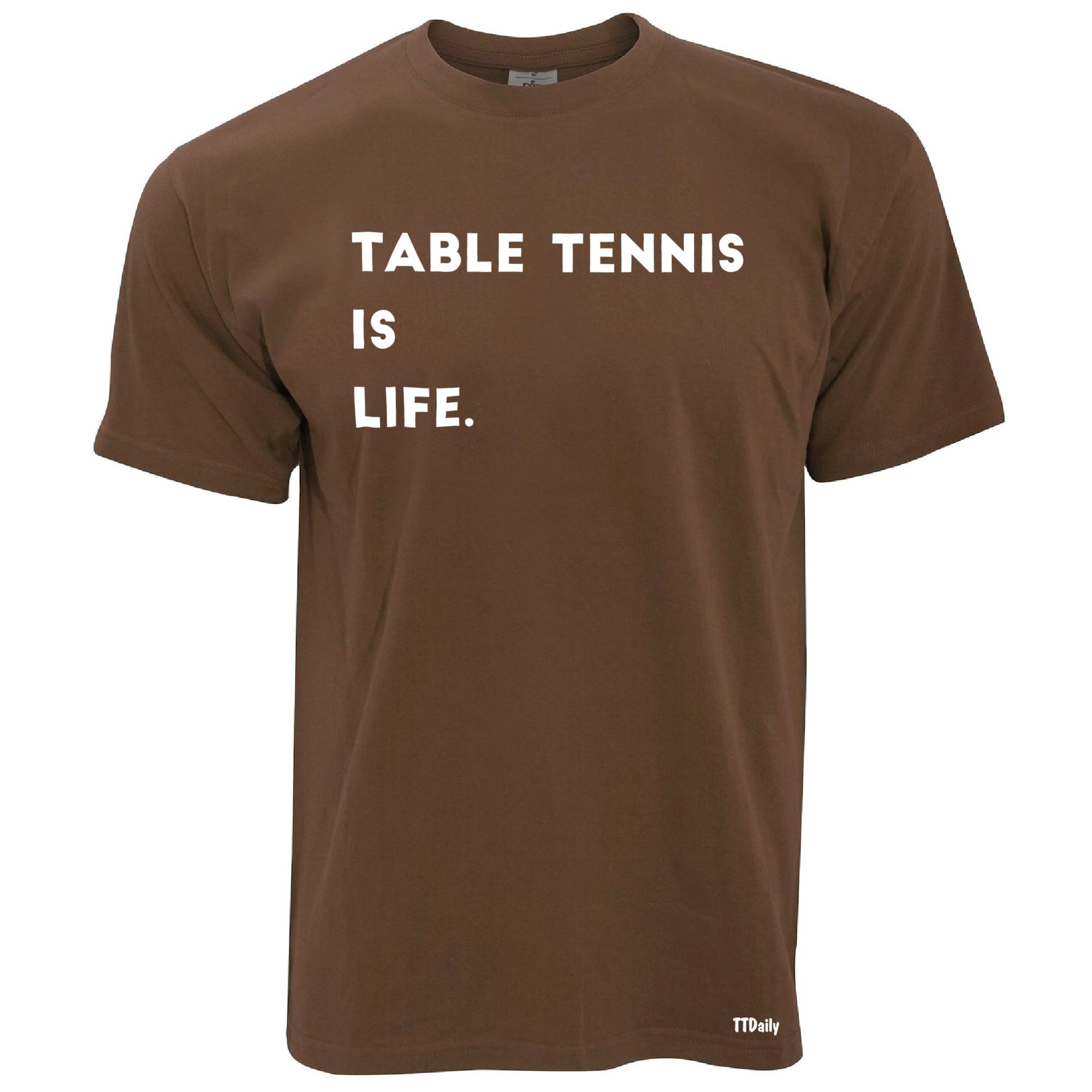Table Tennis Is Life T Shirt