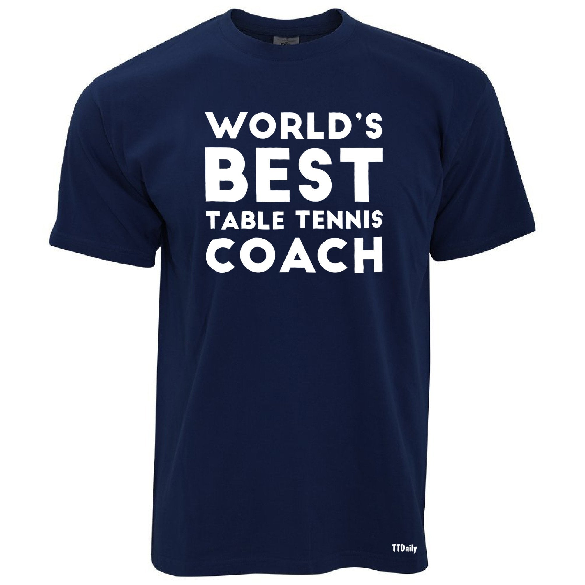 Table Tennis T Shirt Worlds Best Coach