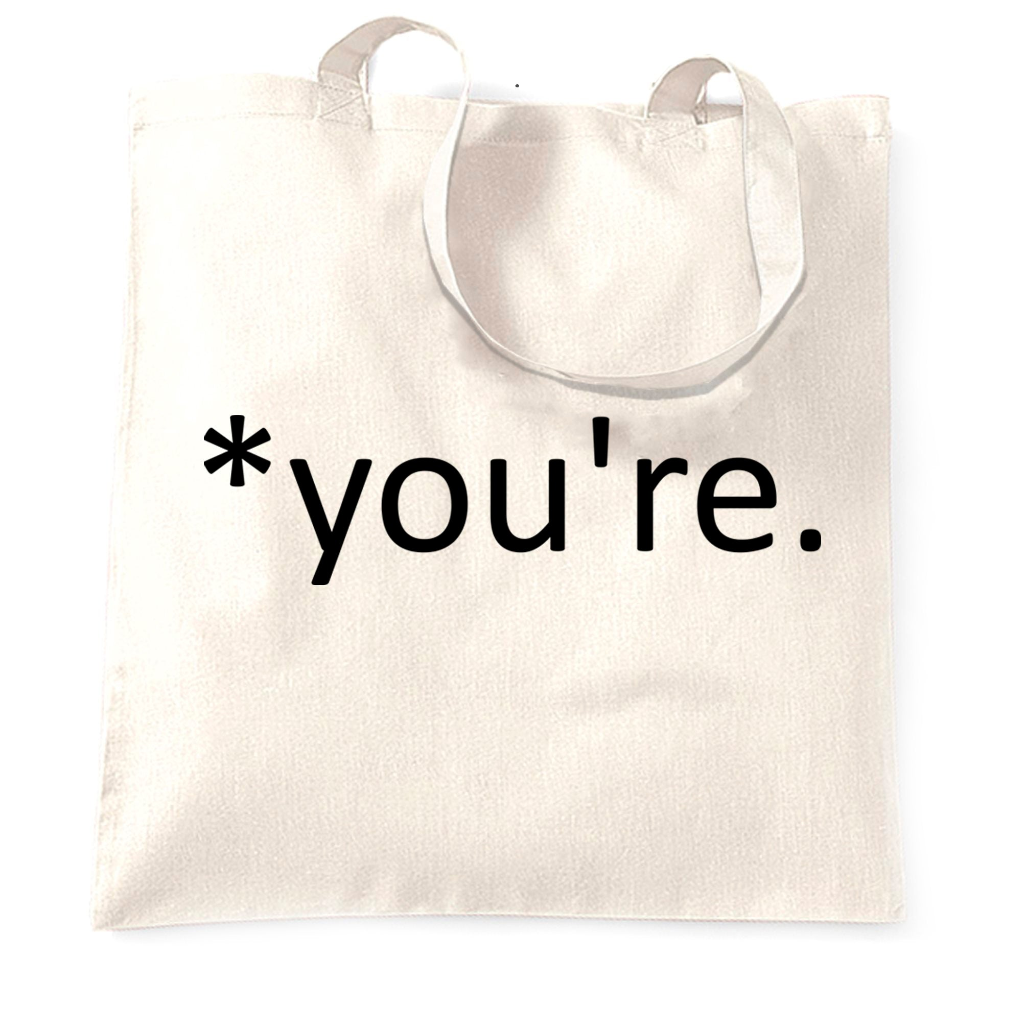 Correction of the Proper 'You're' Funny Tote Bag Joke