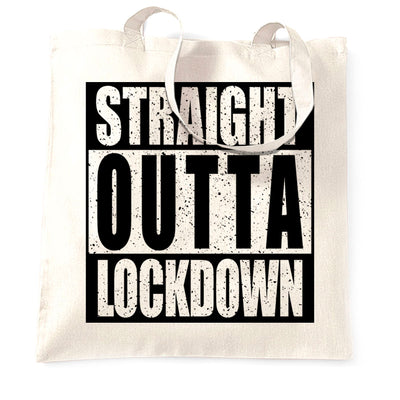 Straight Outta Lockdown Tote Bag